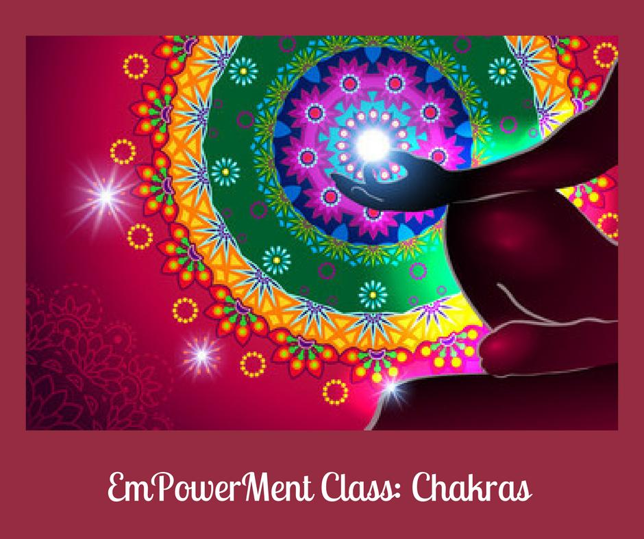 Chakra empowerment online class